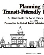 Planning for Transit-Friendly Land Use: A Handbook for New Jersey Communities