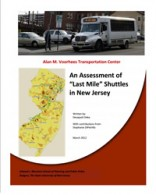 """An Assessment of """"Last Mile"""" Shuttles in New Jersey"""