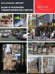 2013 Alan M Voorhees Transportation Center Annual Report